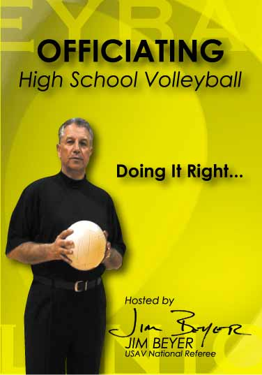 Officiating High School Volleyball: Doing It Right NFHS Rules Specific